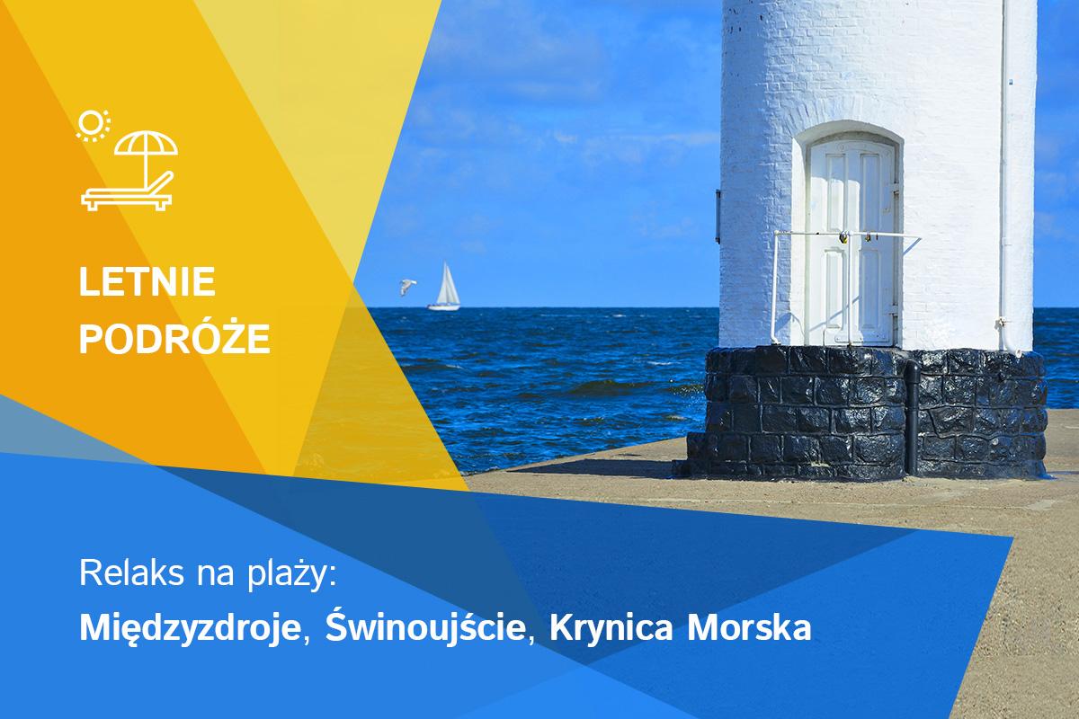 Plażowy relaks: kurorty Polski z łagodnym klimatem