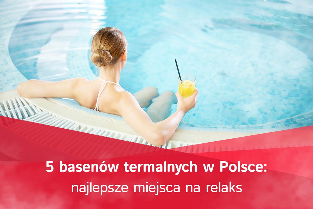 baseny termalne w Polsce